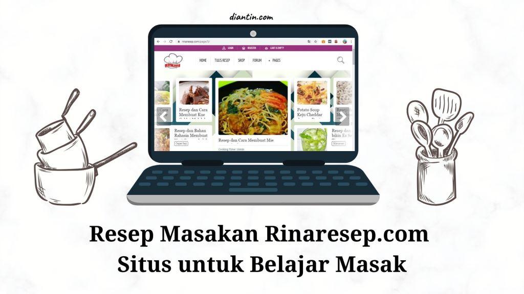 Resep Masakan Rinaresep.com Situs untuk Belajar Masak 1