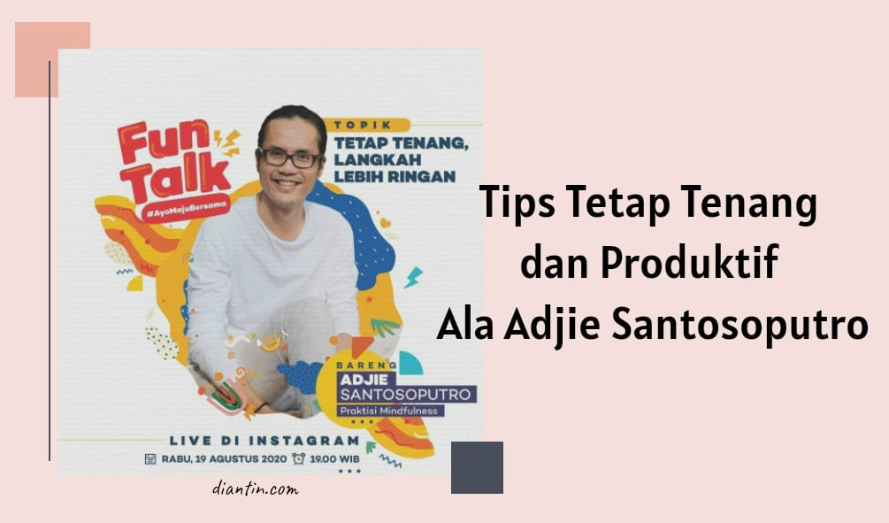tips-tetap-tenang-dan-produktif