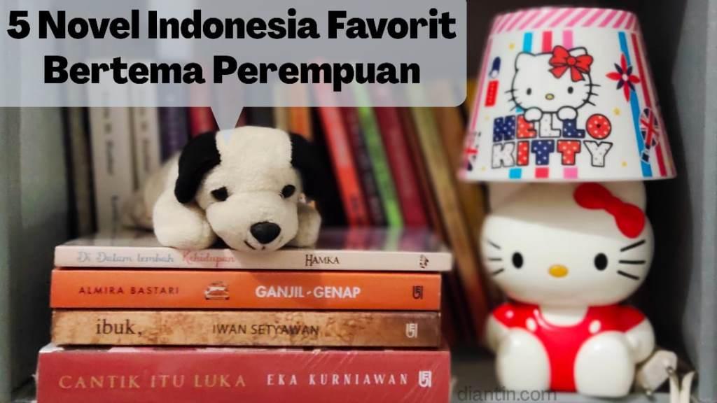 5 novel favorit indonesia tentang perempuan
