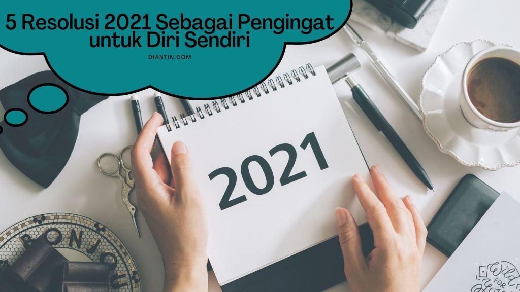 5 resolusi 2021
