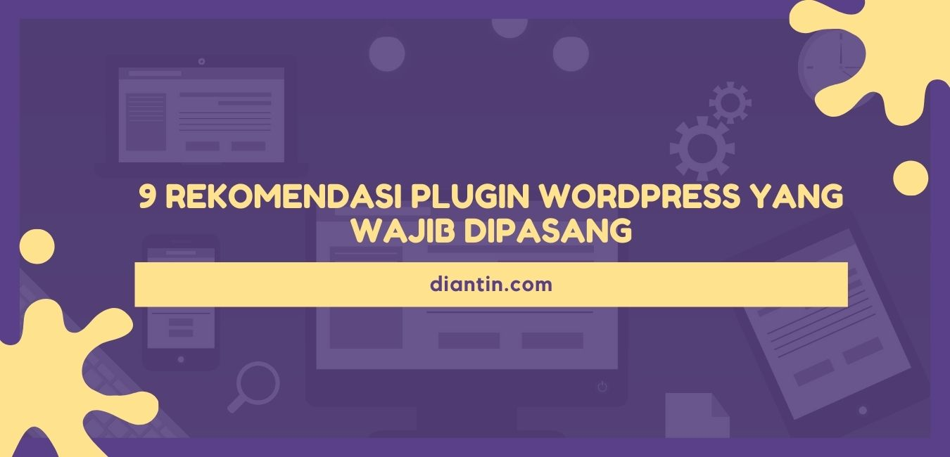 Rekomendasi Plugin Wordpress